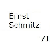 71 Ernst Schmitz