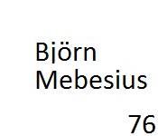 76 Björn Mebesius